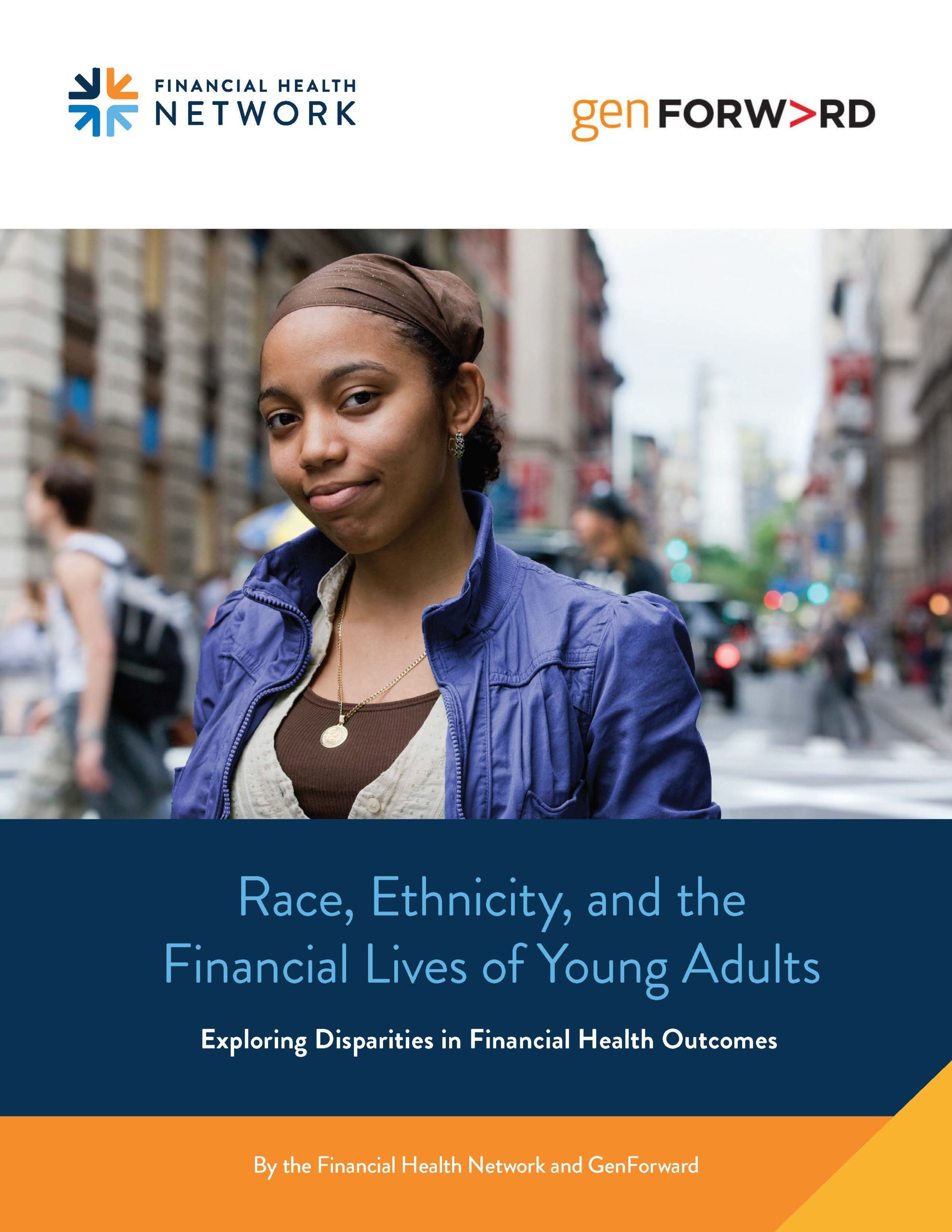 Race, Ethnicity, and the Financial Lives of Young Adults: Report